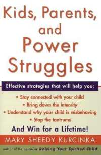 Link to an enlarged image of Kids, Parents, and Power Struggles : Winning for a Lifetime