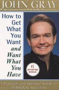 Link to an enlarged image of How to Get What You Want and Want What You Have : A Practical and Spiritual Guide to Personal Success (Reprint)