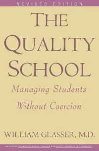 Link to an enlarged image of The Quality School : Managing Students without Coercion (3rd Subsequent)