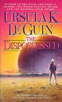 Link to an enlarged image of The Dispossessed : An Ambiguous Utopia (Reissue)