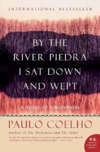 Link to an enlarged image of By the River Piedra I Sat Down and Wept : A Novel of Forgiveness (Translation)