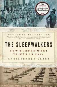 Link to an enlarged image of The Sleepwalkers : How Europe Went to War in 1914 (Reprint)
