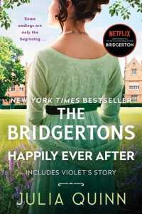 The Bridgertons Happily Ever After 9780061233005