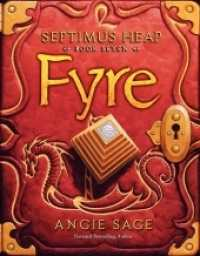 Link to an enlarged image of Fyre (Septimus Heap) (Reprint)