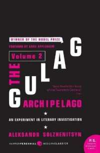 Gulag Archipelago Volume 2: An Experiment in Literary Investigation ( P.S. ) 9780061253720