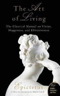 Link to an enlarged image of The Art of Living : The Classical Mannual on Virtue, Happiness, and Effectiveness (Plus)