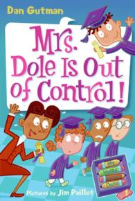 Link to an enlarged image of Mrs. Dole Is Out of Control! (My Weird School Daze)