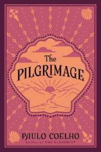Link to an enlarged image of The Pilgrimage : A Contemporary Quest for Ancient Wisdom