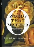 Link to an enlarged image of Words That Matter : A Little Book of Life Lessons