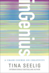 Link to an enlarged image of InGenius : A Crash Course on Creativity (Reprint)