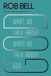 What We Talk about When We Talk about Go... by Bell, Rob