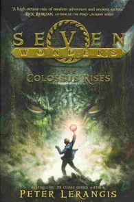 Link to an enlarged image of The Colossus Rises (Seven Wonders) (Reprint)