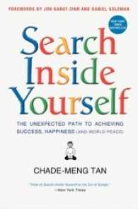Link to an enlarged image of Search inside Yourself : The Unexpected Path to Achieving Success, Happiness (and World Peace) (Reprint)