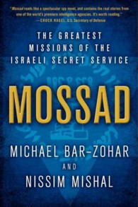 Link to an enlarged image of Mossad : The Greatest Missions of the Israeli Secret Service (Reprint)