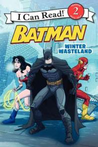 Link to an enlarged image of Winter Wasteland : Batman Classic (I Can Read. Level 2)