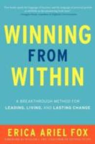Link to an enlarged image of Winning from within : A Breakthrough Method for Leading, Living, and Lasting Change