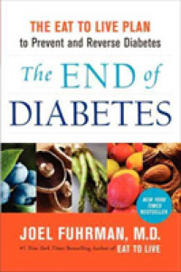 Link to an enlarged image of The End of Diabetes : The Eat to Live Plan to Prevent and Reverse Diabetes (Reprint)
