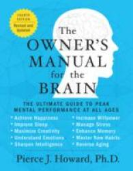 Link to an enlarged image of The Owner's Manual for the Brain : The Ultimate Guide to Peak Mental Performance at All Ages (4th Revised Updated)