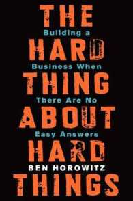 Link to an enlarged image of The Hard Thing about Hard Things : Building a Business When There Are No Easy Answers