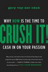 Link to an enlarged image of Crush It! : Why Now Is the Time to Cash in on Your Passion -- Paperback / softback (Internatio)