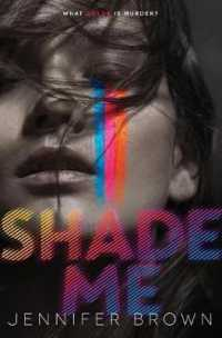 Link to an enlarged image of Shade Me (Shade Me) (Reprint)