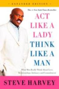 Link to an enlarged image of Act Like a Lady, Think Like a Man : What Men Really Think about Love, Relationships, Intimacy, and Commitment (Expanded)