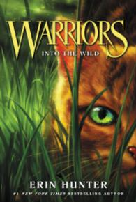 Link to an enlarged image of Into the Wild ( Warriors: the Prophecies Begin 1 ) (Revised)