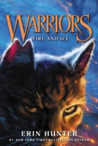 Link to an enlarged image of Fire and Ice ( Warriors: the Prophecies Begin 2 ) (Reissue)
