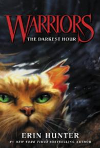 Link to an enlarged image of The Darkest Hour ( Warriors: the Prophecies Begin 6 ) (Revised)
