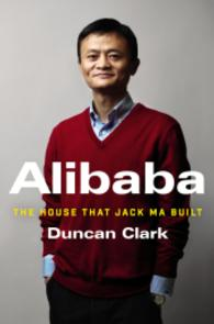 Link to an enlarged image of Alibaba : The House That Jack Ma Built
