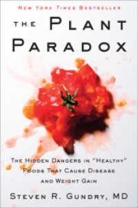 Books Kinokuniya: The Plant Paradox : The Hidden Dangers in