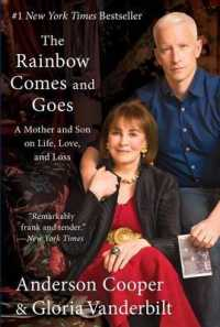 Link to an enlarged image of The Rainbow Comes and Goes : A Mother and Son on Life, Love, and Loss (Reprint)