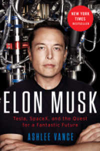 Link to an enlarged image of Elon Musk : Tesla, Spacex, and the Quest for a Fantastic Future -- Paperback (English Language Edition)