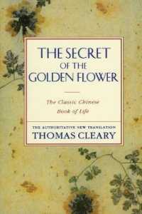 Link to an enlarged image of The Secret of the Golden Flower : The Classic Chinese Book of Life (Reprint)