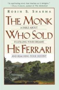 Link to an enlarged image of The Monk Who Sold His Ferrari : A Fable about Fulfilling Your Dreams and Reaching Your Destiny