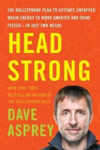 Link to an enlarged image of Head Strong : The Bulletproof Plan to Activate Untapped Brain Energy to Work Smarter and Think Faster--In Just Two Weeks