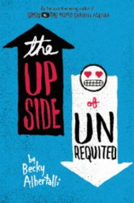 Link to an enlarged image of The Upside of Unrequited ( OME ) (InternationalERNATIONAL)