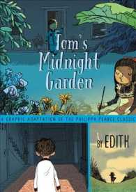 Link to an enlarged image of Tom's Midnight Garden : A Graphic Adaptation of the Philippa Pearce Classic (Translation)