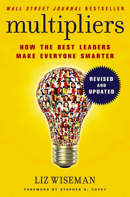 Link to an enlarged image of Multipliers, Revised and Updated : How the Best Leaders Make Everyone Smart -- Paperback / softback (Internatio)