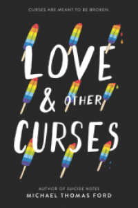 Link to an enlarged image of Love & Other Curses (Reprint)