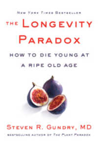 Link to an enlarged image of The Longevity Paradox : How to Die Young at a Ripe Old Age