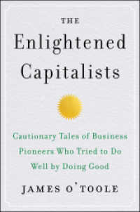 Link to an enlarged image of The Enlightened Capitalists : Cautionary Tales of Business Pioneers Who Tried to Do Well by Doing Good