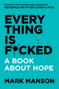 Everything Is F*cked : A Book about Hope -- Paperback / softback 9780062888464