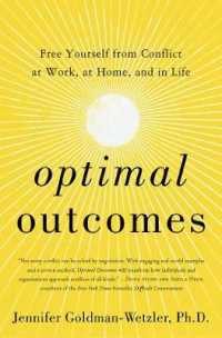 Link to an enlarged image of Optimal Outcomes : Free Yourself from Conflict at Work, at Home, and in Life