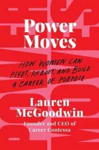 Link to an enlarged image of Power Moves : How Women Can Pivot, Reboot, and Build a Career of Purpose