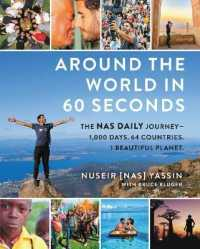 Link to an enlarged image of Around the World in 60 Seconds : The Nas Daily Journey1,000 Days, 64 Countries, 1 Beautiful Planet