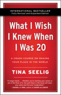 Link to an enlarged image of What I Wish I Knew When I Was 20 : A Crash Course on Making Your Place in the World (10th Anniversary Revised)