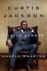 Link to an enlarged image of Hustle Harder, Hustle Smarter