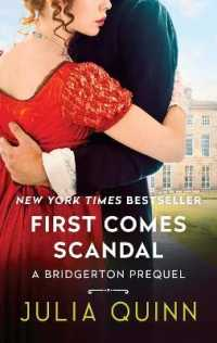 Link to an enlarged image of First Comes Scandal : A Bridgerton Prequel (A Bridgerton Prequel)