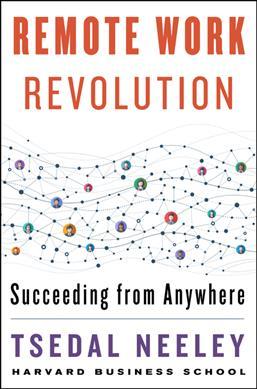 Remote Work Revolution 9780063068308